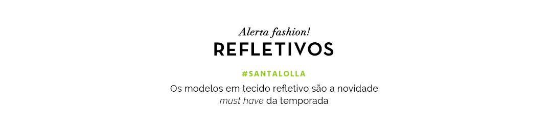 Refletivos #SantaLolla